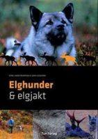 Bok: Elghunder & elgjakt Image