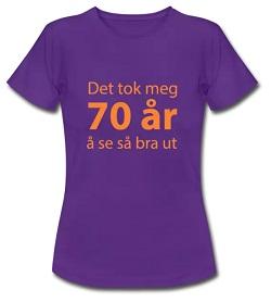 T-skjorte til 70 åring - kvinne Image