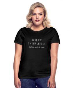 """T-skjorte til sykepleier - kvinne - """"Jeg er sykepleier - Tydelig, modig & stolt"""" Image"""