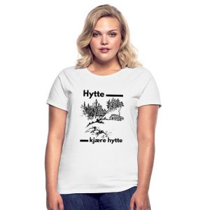 T-skjorte for kvinner - Hytte, kjære hytte Image
