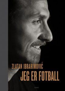 Bok: Jeg er fotball (Zlatan Ibrahimovic og Mats Olsson) Image