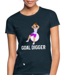 Morsom t-skjorte - Goal digger Image