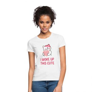 I woke up this cute - T-skjorte Image